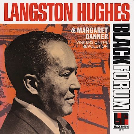 Writers Of The Revolution by Langston Hughes and Margaret Danner